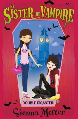 Double Disaster! - My Sister the Vampire 13 (Paperback)