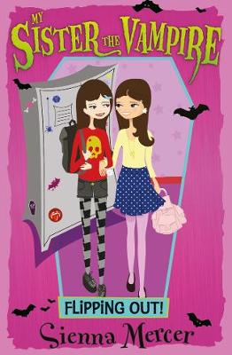 Flipping Out! - My Sister the Vampire 14 (Paperback)