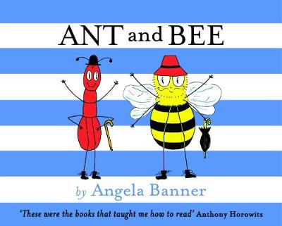 Ant and Bee - Ant and Bee (Hardback)