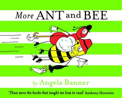 More Ant and Bee - Ant and Bee (Hardback)