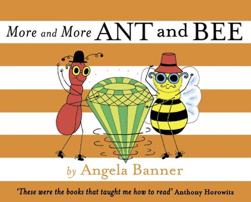 More and More Ant and Bee - Ant and Bee (Hardback)