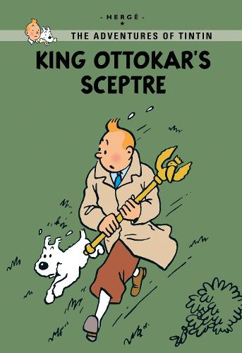 King Ottokar's Sceptre - Tintin Young Readers Series (Paperback)