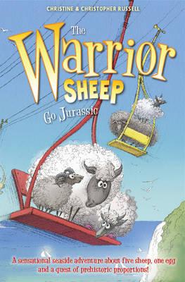 The Warrior Sheep Go Jurassic - Warrior Sheep (Paperback)