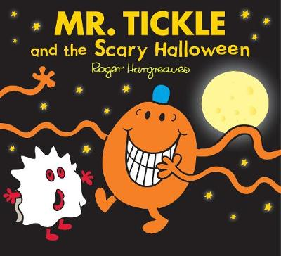 Mr. Tickle and the Scary Halloween - Mr. Men & Little Miss Celebrations (Paperback)