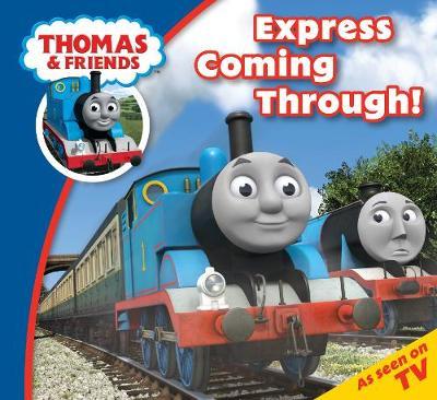 Thomas & Friends Express Coming Through - Thomas Story Time (Paperback)