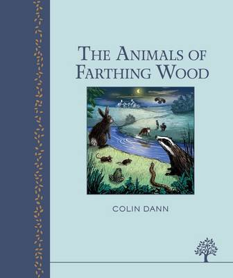 The Animals of Farthing Wood (Hardback)