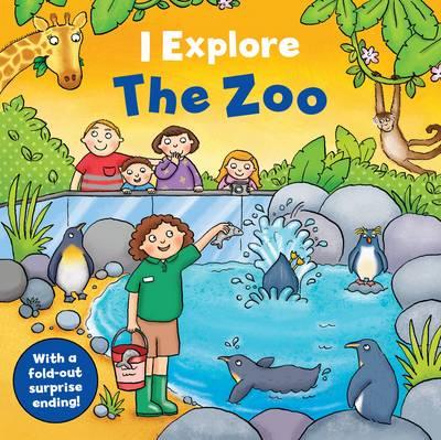 I Explore the Zoo - I Explore (Board book)
