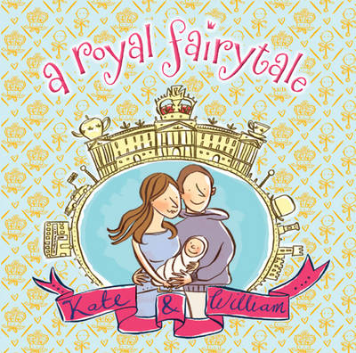 Royal Fairytale: Kate and William (Paperback)