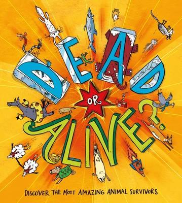 Dead or Alive? (Hardback)