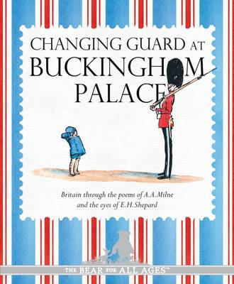 Winnie-the-Pooh: Changing Guard at Buckingham Palace (Hardback)