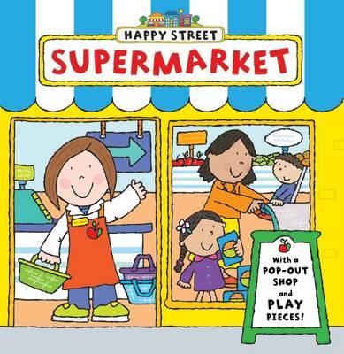 Happy Street: Supermarket - Happy Street (Board book)