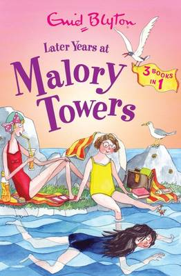 Later Years at Malory Towers - Malory Towers Collection (Paperback)