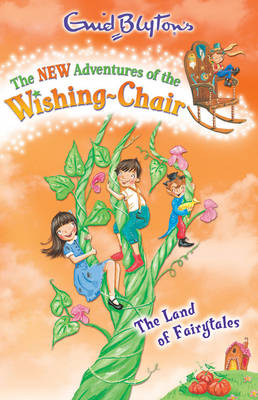 The Land of Fairytales - The New Adventures of the Wishing-Chair 5 (Paperback)