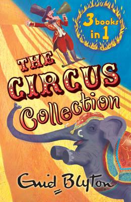 Enid Blyton Circus Collection 3 in 1 - Circus Adventures (Paperback)