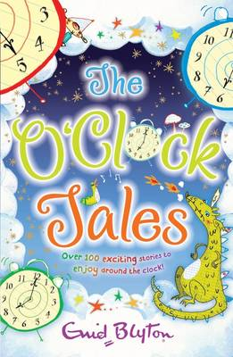 The O'Clock Tales Collection - The O'Clock Tales (Paperback)