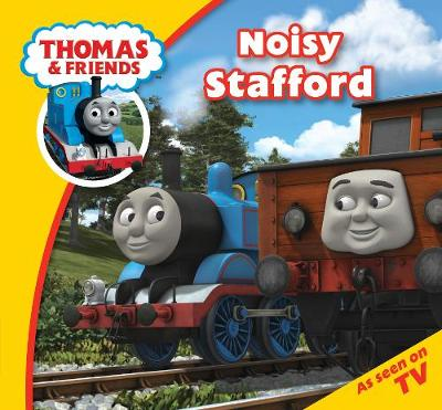 Thomas & Friends: Thomas Story Time 26: Noisy Stafford - Thomas Story Time (Paperback)