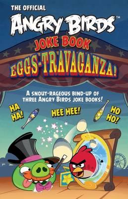 Angry Birds Joke Book Eggs-Travaganza! (Paperback)