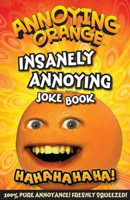 Annoying Orange Insanely Annoying Joke Book (Paperback)