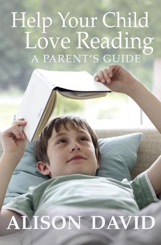 Help Your Child Love Reading (Paperback)