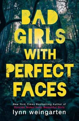 Bad Girls with Perfect Faces (Paperback)