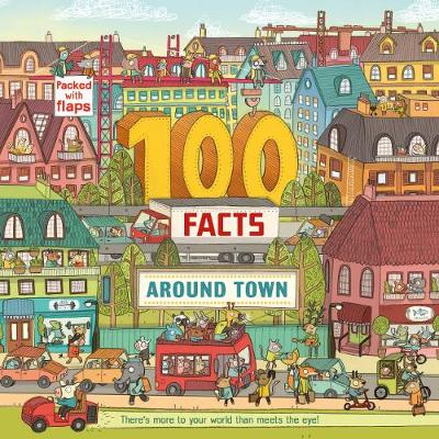 100 Facts Around Town - 100 Facts