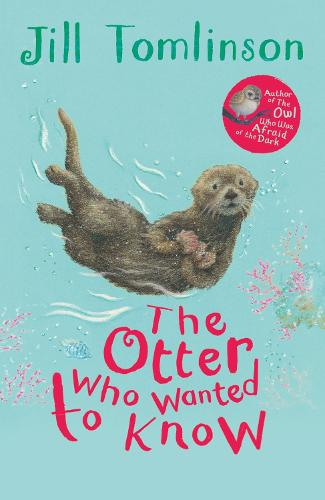 The Otter Who Wanted to Know (Paperback)
