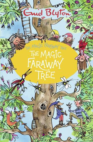 The Magic Faraway Tree By Enid Blyton Waterstones