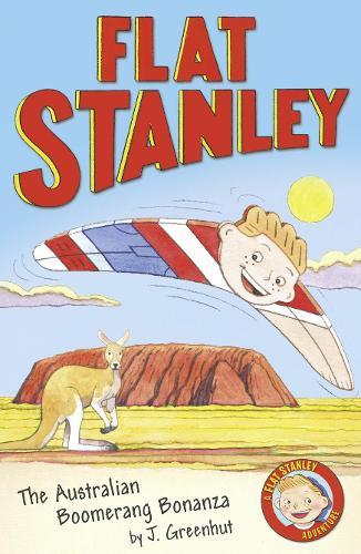 Jeff Brown's Flat Stanley: The Australian Boomerang Bonanza - Flat Stanley (Paperback)
