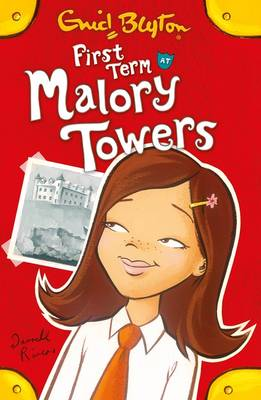 First Term at Malory Towers - Malory Towers (Paperback)