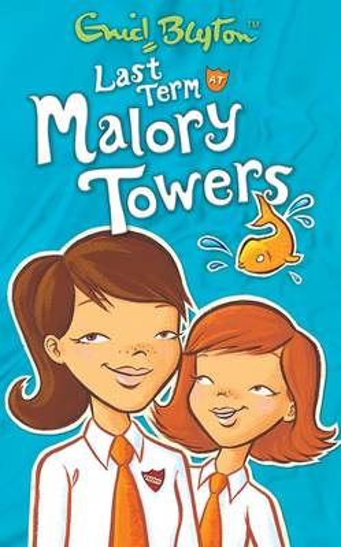 Last Term at Malory Towers - Malory Towers (Pamela Cox) (Paperback)