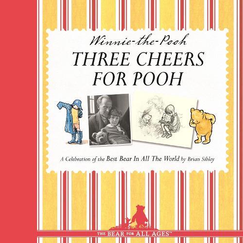 Winnie-the-Pooh: Three Cheers for Pooh (Hardback)