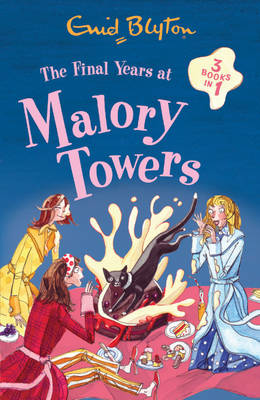 Final Years at Malory Towers - Malory Towers (Pamela Cox) (Paperback)