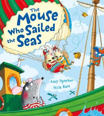 The Mouse Who Sailed the Seas (Paperback)