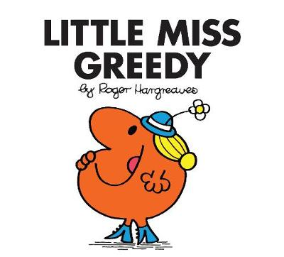 Little Miss Greedy - Little Miss Classic Library 23 (Paperback)