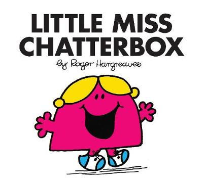 Little Miss Chatterbox - Little Miss Classic Library 13 (Paperback)