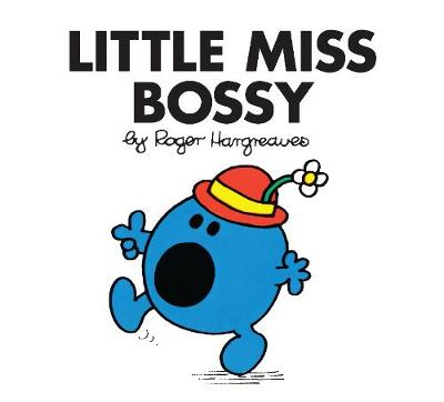 Little Miss Bossy - Little Miss Classic Library (Paperback)