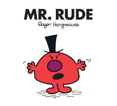 Mr. Rude - Mr. Men Classic Library (Paperback)