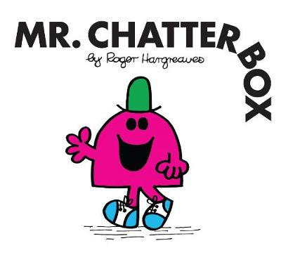Mr. Chatterbox - Mr. Men Classic Library (Paperback)