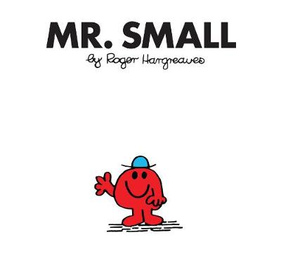 Mr. Small - Mr. Men Classic Library (Paperback)