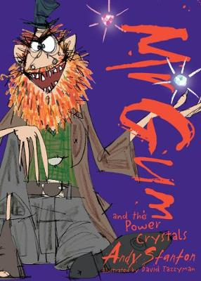 Mr Gum and the Power Crystals - Mr Gum 4 (Paperback)