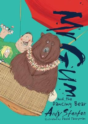 Mr Gum and the Dancing Bear - Mr Gum 5 (Paperback)