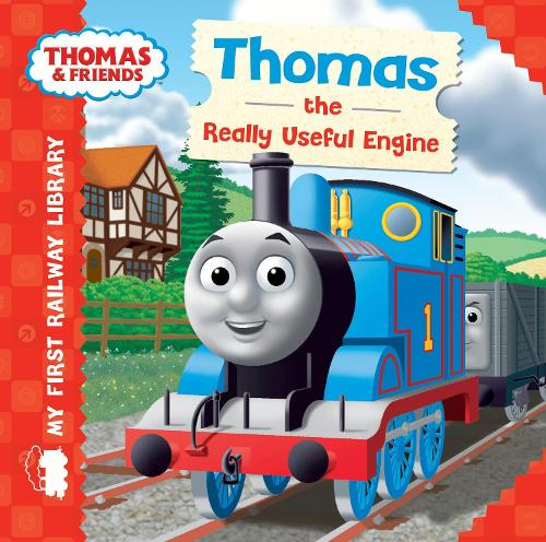 Thomas & Friends: My First Railway Library: Thomas the Really Useful Engine - My First Railway Library (Board book)