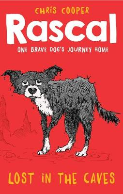 Rascal: Lost in the Caves - Rascal 1 (Paperback)