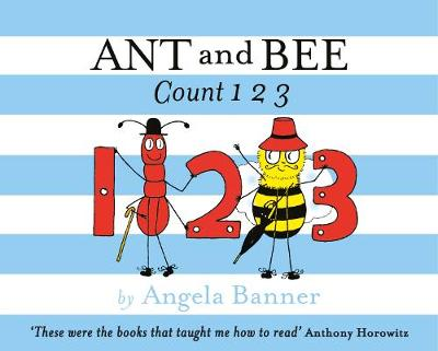 Ant and Bee Count 123 - Ant and Bee (Hardback)