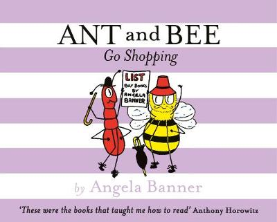 Ant and Bee Go Shopping - Ant and Bee (Hardback)