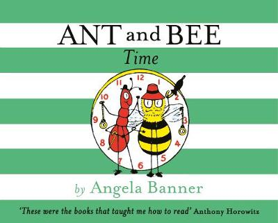 Ant and Bee Time - Ant and Bee (Hardback)