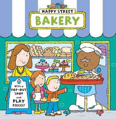Happy Street: Bakery - Happy Street (Hardback)