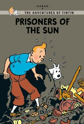 Prisoners of the Sun - Tintin Young Readers Series (Paperback)