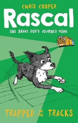Rascal: Trapped on the Tracks - Rascal 2 (Paperback)