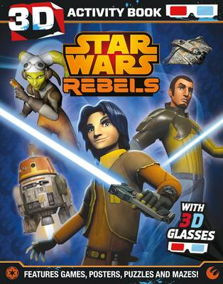 Star Wars Rebels 3D Activity Book - Star Wars Rebels (Paperback)